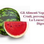 Prevenire la Leucocitosi Digestiva con il Cibo Crudo