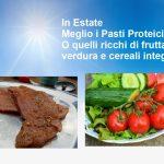 In Estate Meglio Pasti Proteici o Glucidici?
