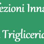 Le Infezioni Innalzano i Trigliceridi