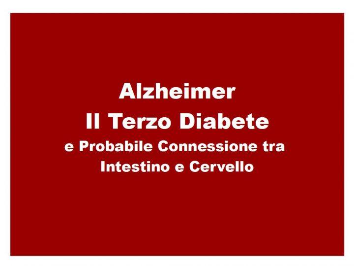 Alzheimer: Il Terzo diabete