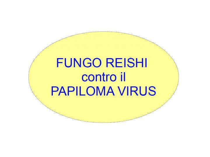 Il Reishi Contro Il Papilloma Virus