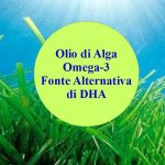 Fonte Alternativa di DHA Omega-3