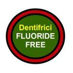 Dentifrici senza fluoro