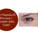 Vitamina D e salute degli occhi